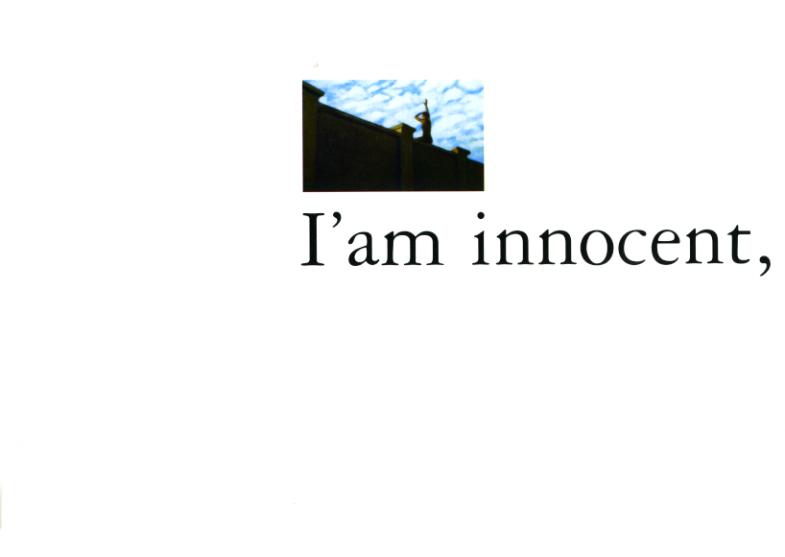 """I'am innocent, you too "" Union Squeare Galery - San Francisco - USA 1998"